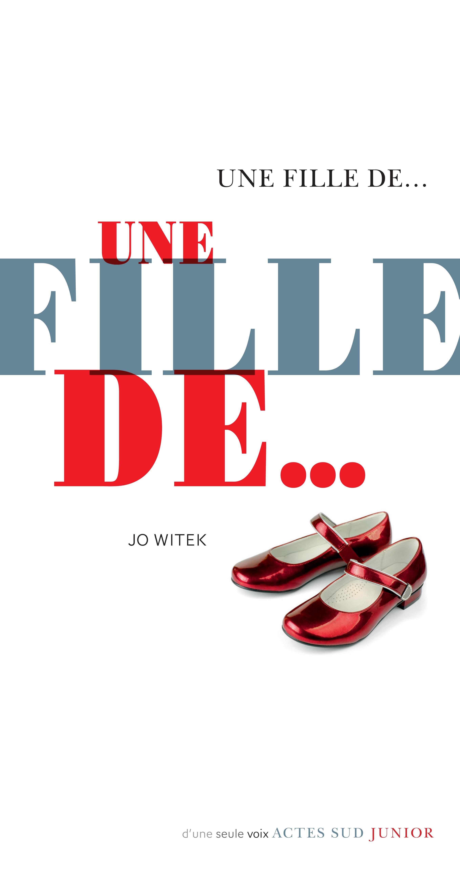 Une fille de... | Witek, Jo