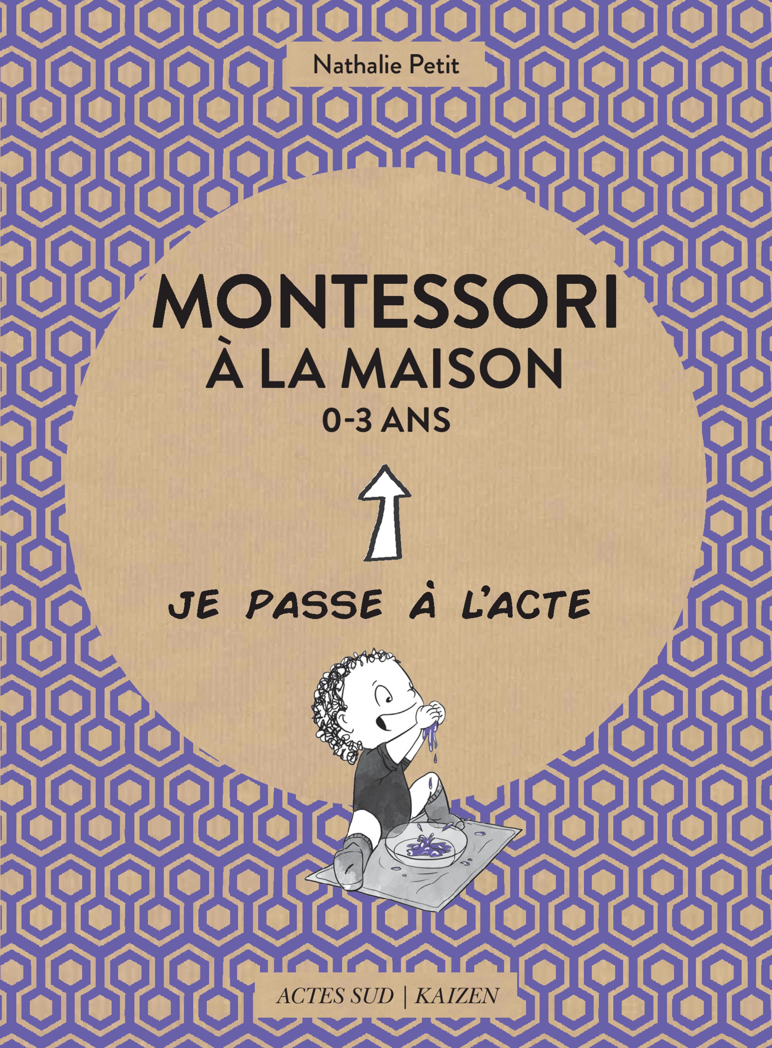 Montessori à la maison - 0-3 ans