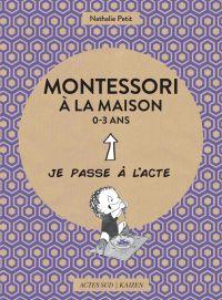 Montessori à la maison - 0-...