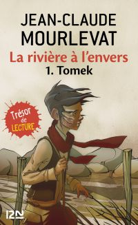 La rivière à l'envers Tome 1 | MOURLEVAT, Jean-Claude. Auteur