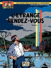 Les aventures de Blake et Mortimer : d'après les personnages d'Edgar P. Jacobs. Volume 15, L'étrange rendez-vous