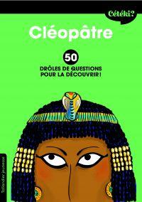 Cétéki Cléopâtre ?