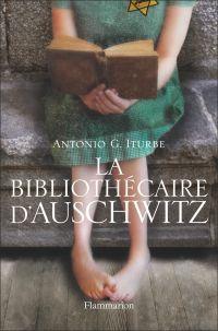 La bibliothècaire d'Auschwitz | Iturbe, Antonio G.. Auteur