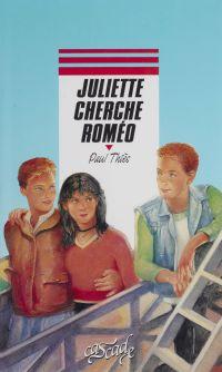 Juliette cherche Roméo