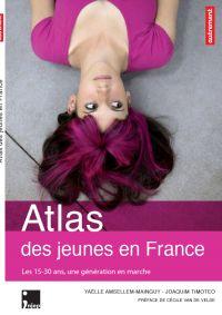 Atlas des jeunes en France : les 15-30 ans, une génération en marche