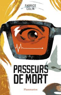 Passeurs de mort | Colin, Fabrice. Auteur