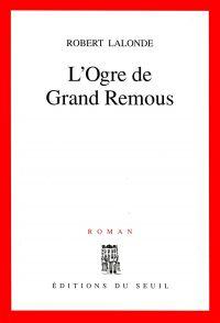 Image de couverture (L'Ogre de Grand Remous)