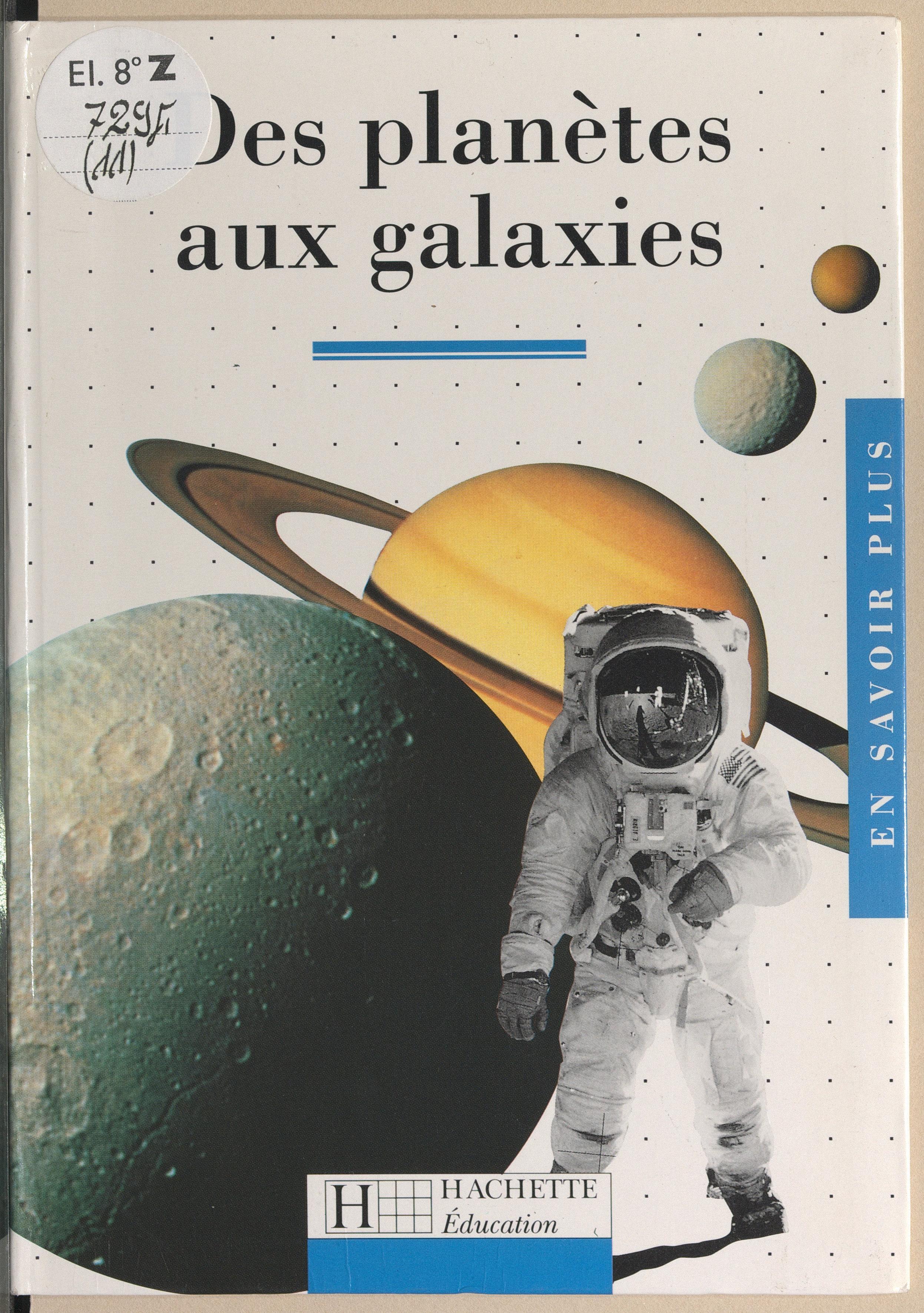 Des planètes aux galaxies