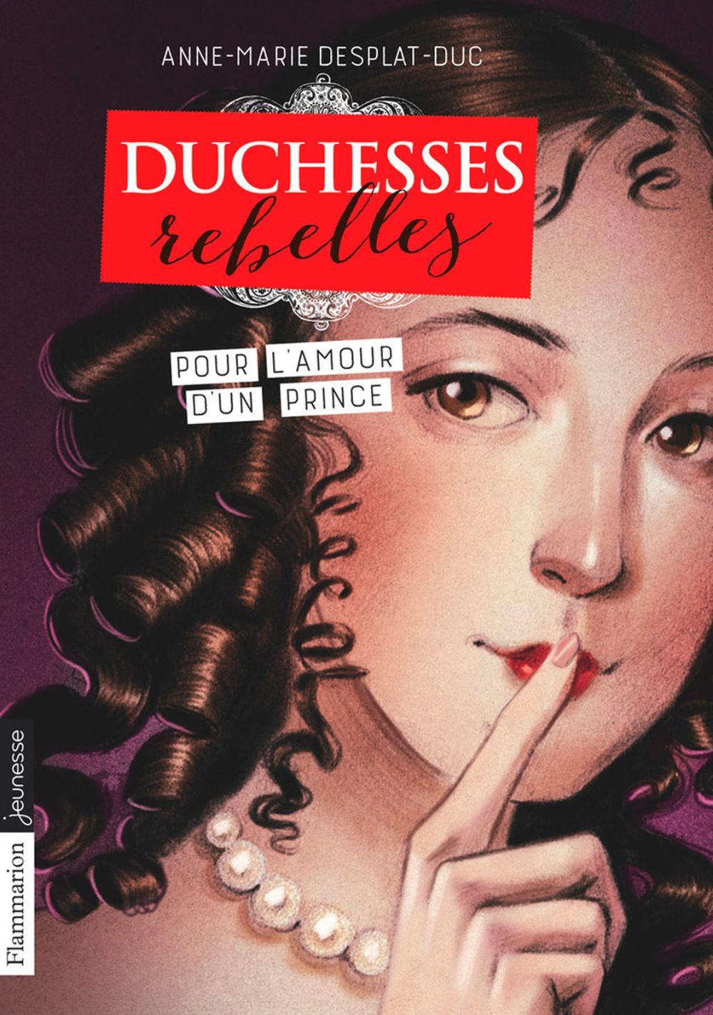 Duchesses rebelles (Tome 3) - Pour l'amour d'un prince