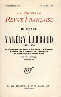 Hommage ŕ Valery Larbaud N' 57 (Septembre 1957)