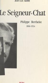 Le Seigneur-Chat : Philippe...