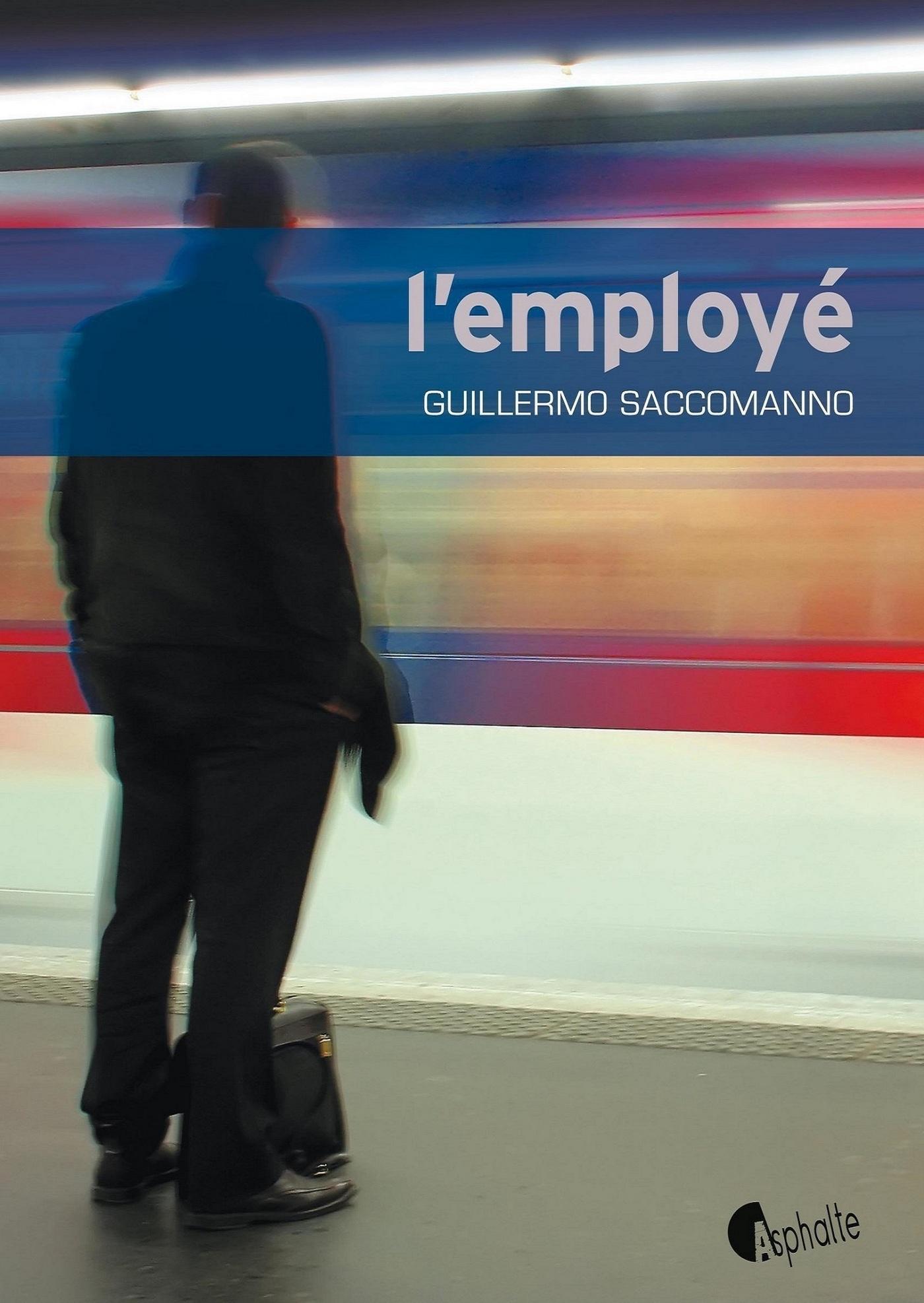 L'Employé | Saccomanno, Guillermo