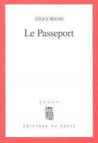 Le Passeport   Begag, Azouz