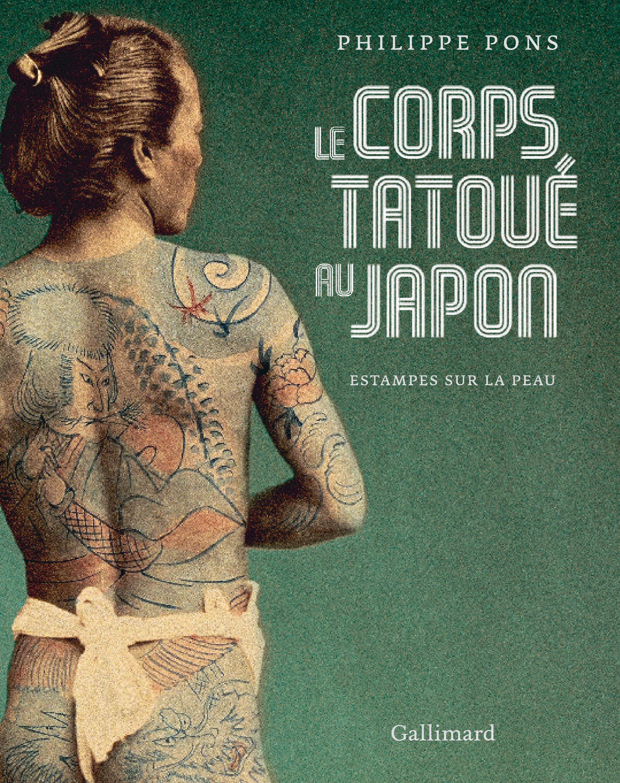 Le corps tatoué au Japon. Estampes sur la peau