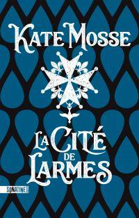 La Cité de larmes | Mosse, Kate