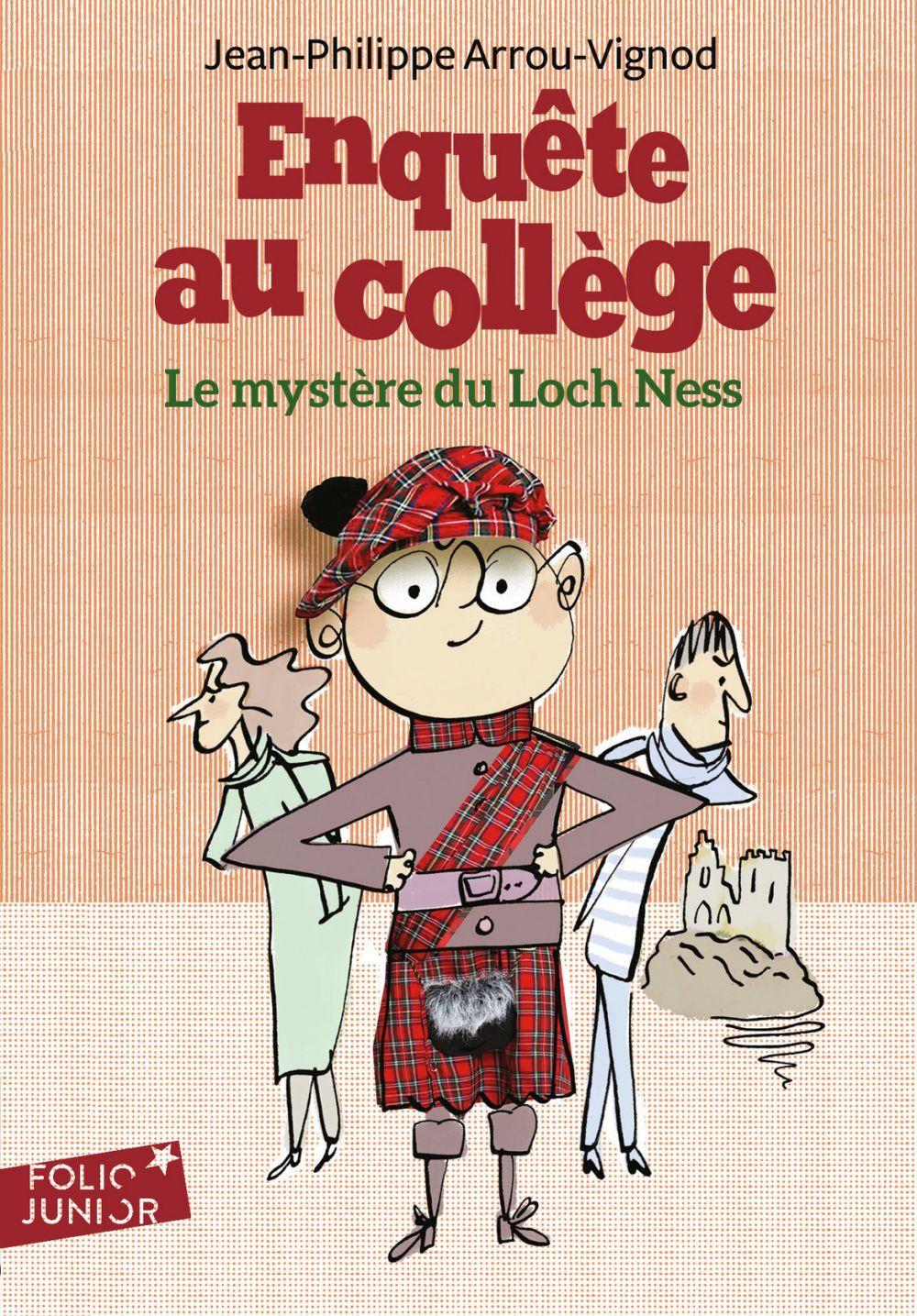 Enquête au collège (Tome 5) - Le mystère du Loch Ness | Arrou-Vignod, Jean-Philippe