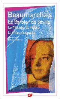 Théâtre de Beaumarchais : Le Barbier de Séville - Le Mariage de Figaro - La Mère coupable | Beaumarchais, Pierre-Augustin Caron de (1732-1799). Auteur