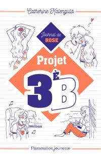 Projet 3e B (Tome 1) - Jour...
