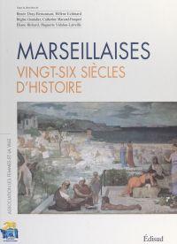 Marseillaises, vingt-six si...