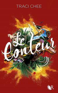 La Lectrice - Livre III - Le Conteur | CHEE, Traci. Auteur