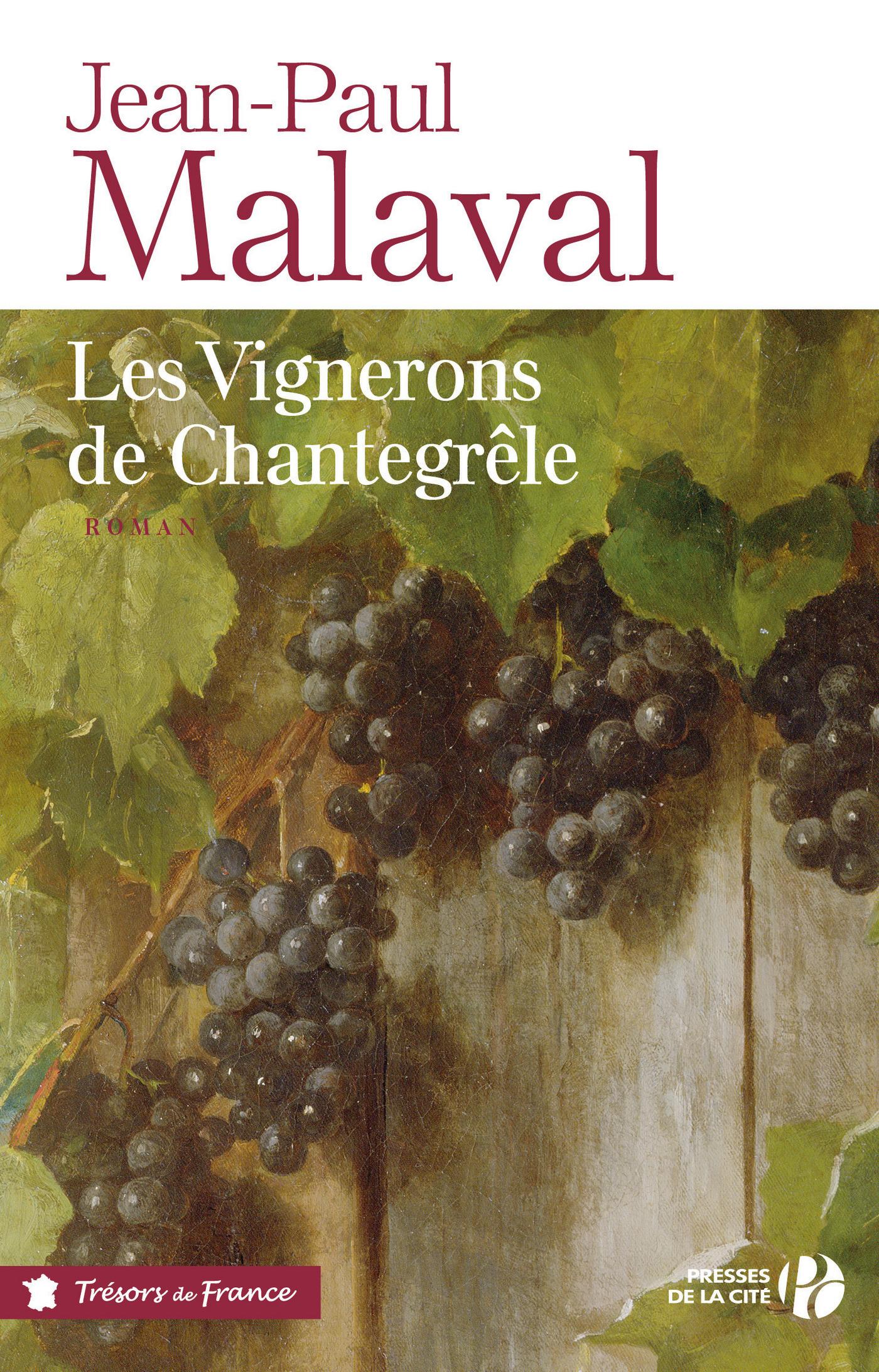 Les Vignerons de Chantegrêle | MALAVAL, Jean-Paul