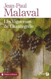 Les Vignerons de Chantegrêle | MALAVAL, Jean-Paul. Auteur