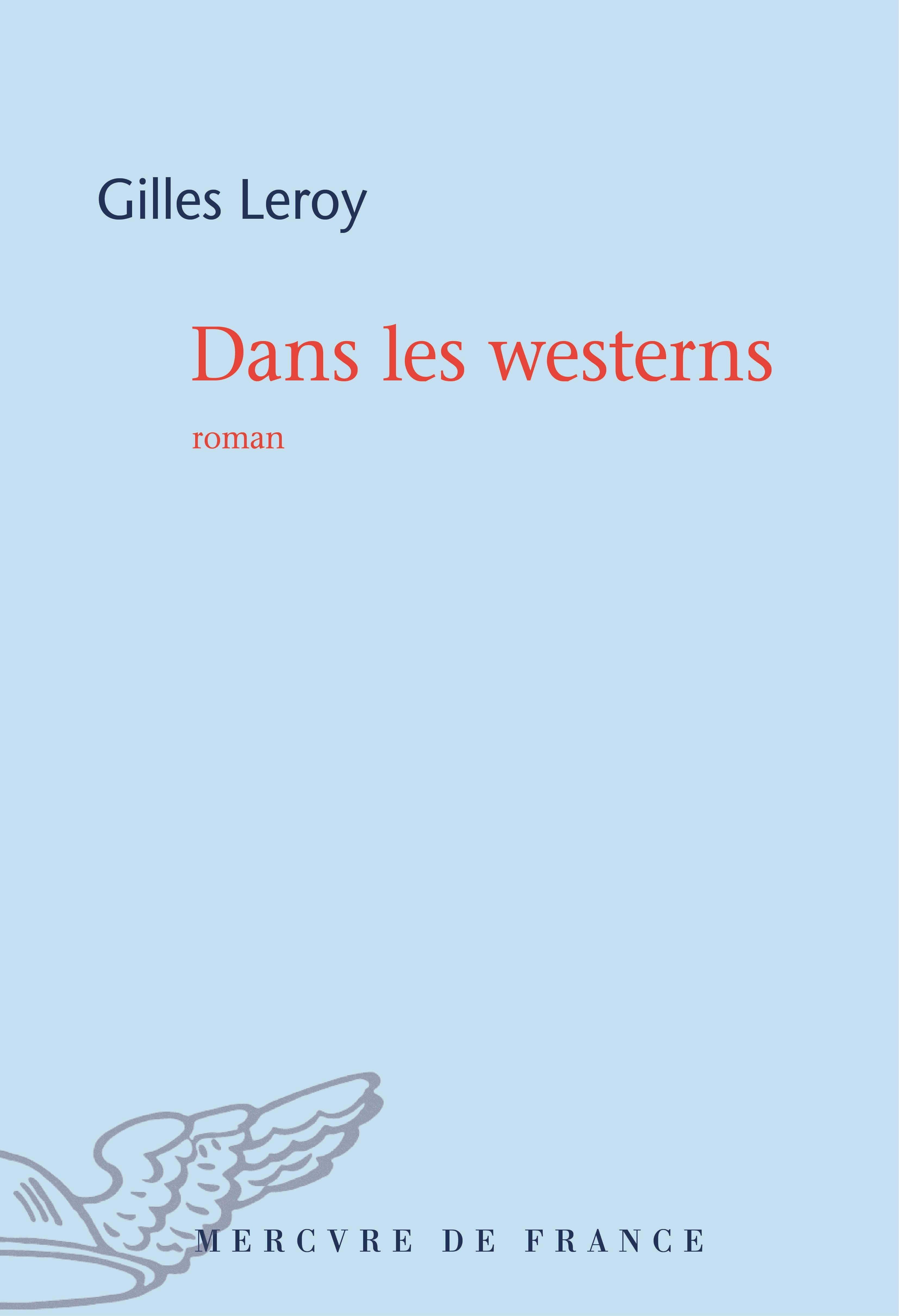 Dans les westerns | Leroy, Gilles
