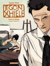 Egon Schiele | Coste, Xavier (1989-....). Auteur