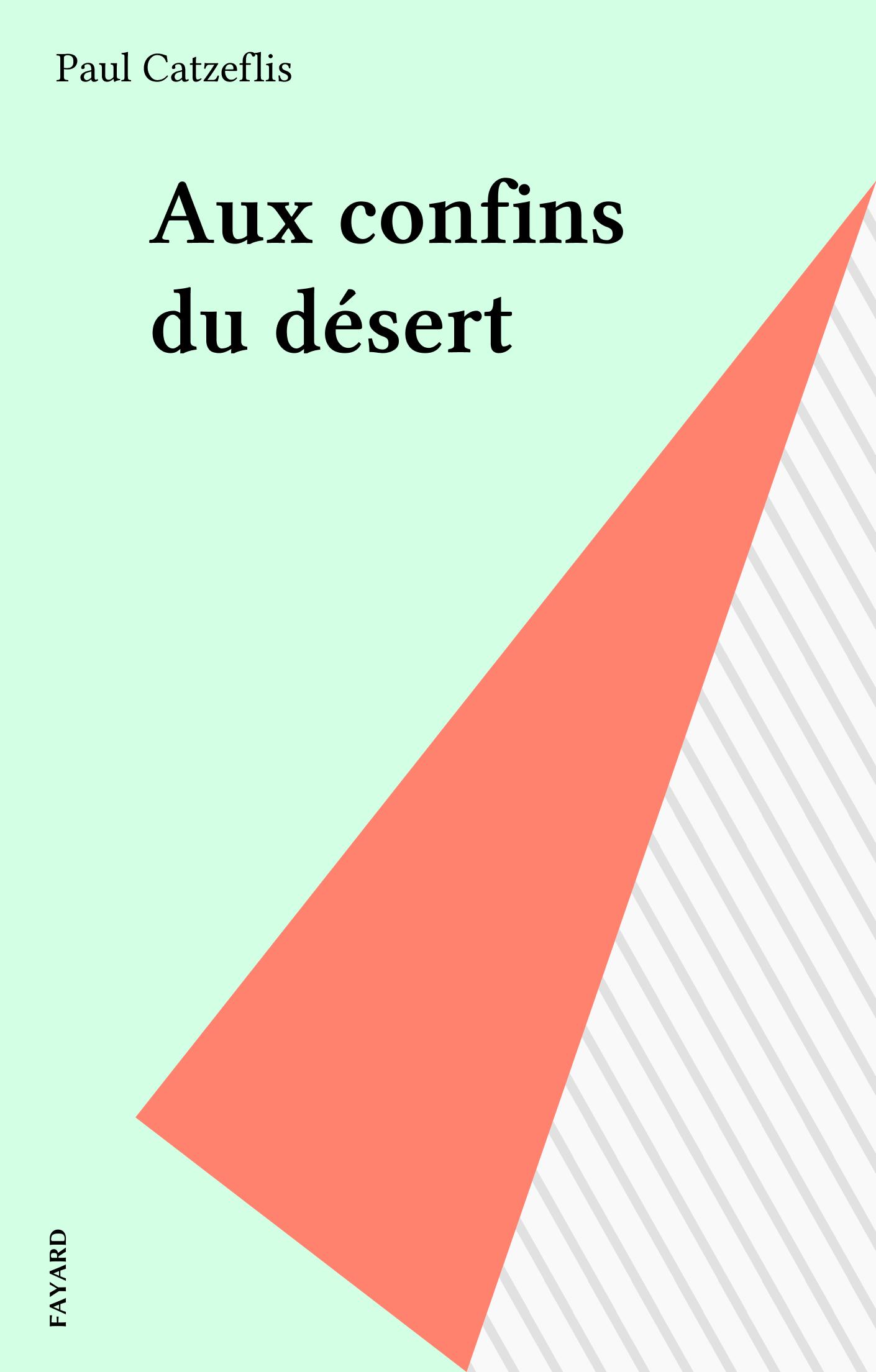 Aux confins du désert