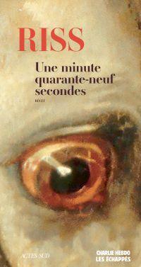 Une minute quarante-neuf secondes | Riss, . Auteur