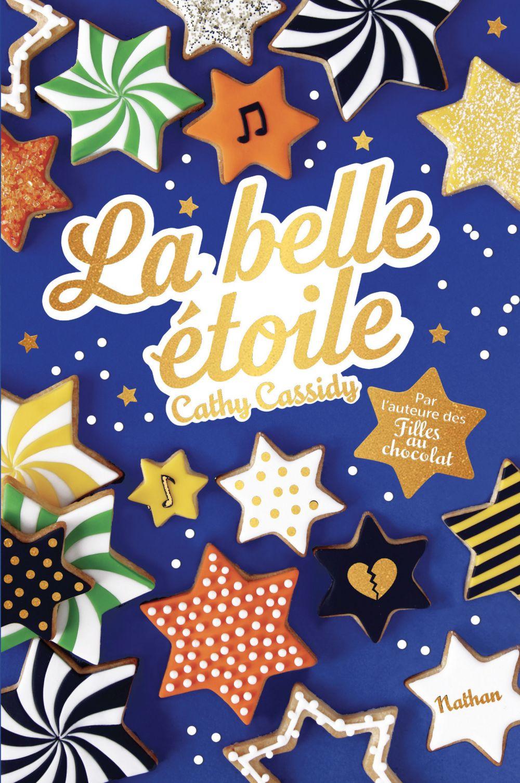 La Belle étoile - Dès 11 ans | Cassidy, Cathy. Auteur