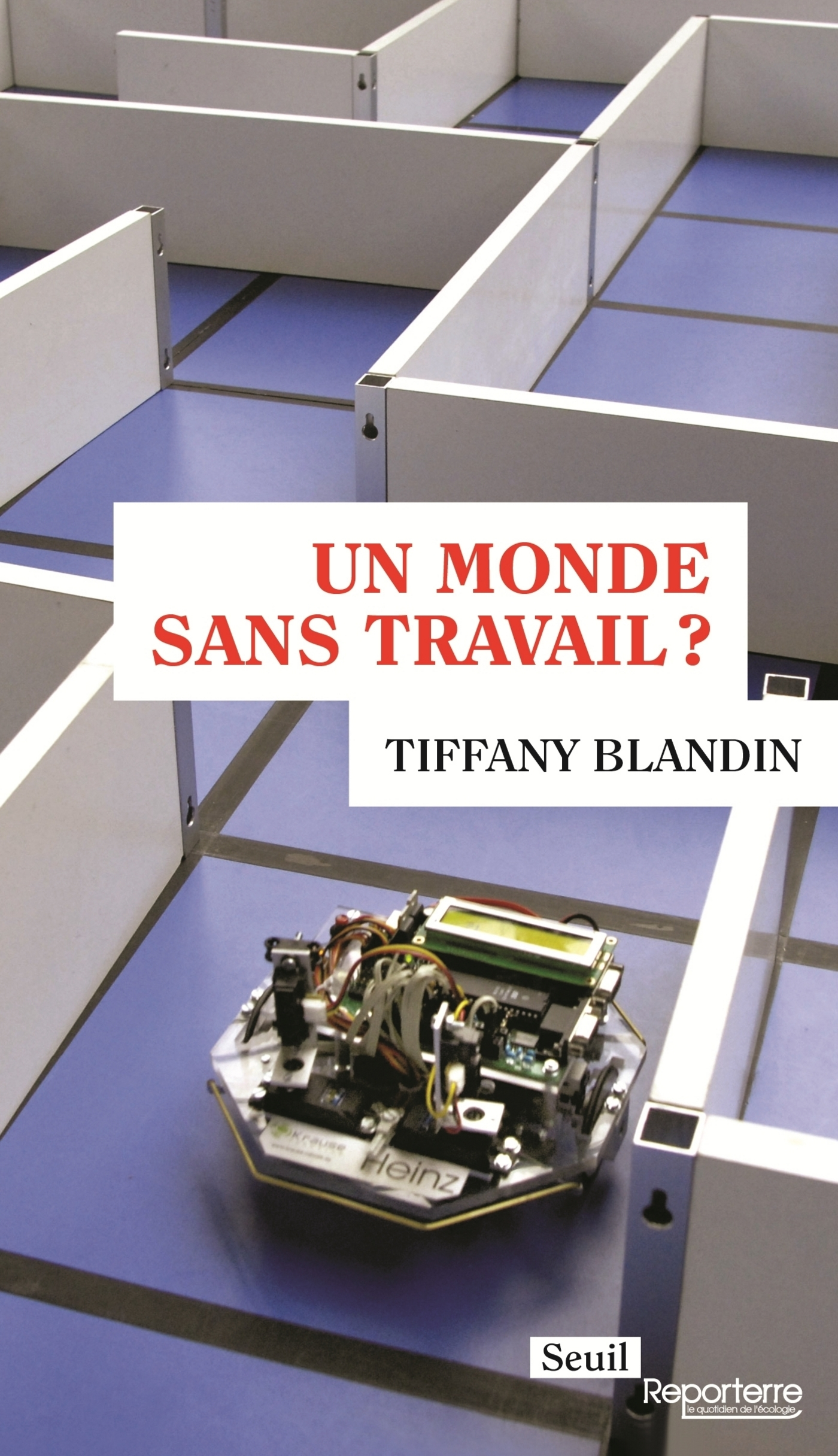 Un monde sans travail ? | Blandin, Tiffany