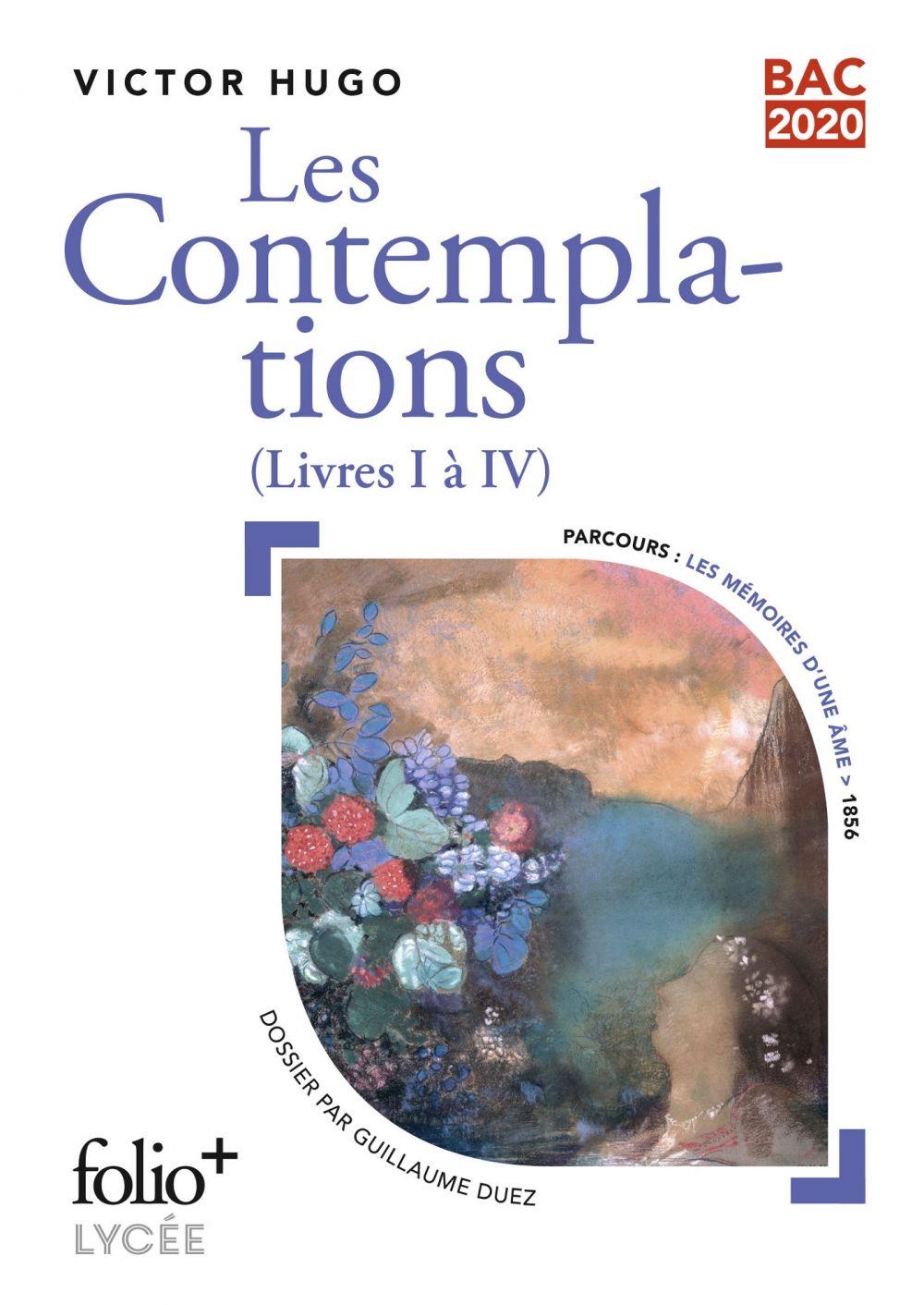 Les Contemplations, livre I à IV - BAC 2020   Hugo, Victor. Auteur
