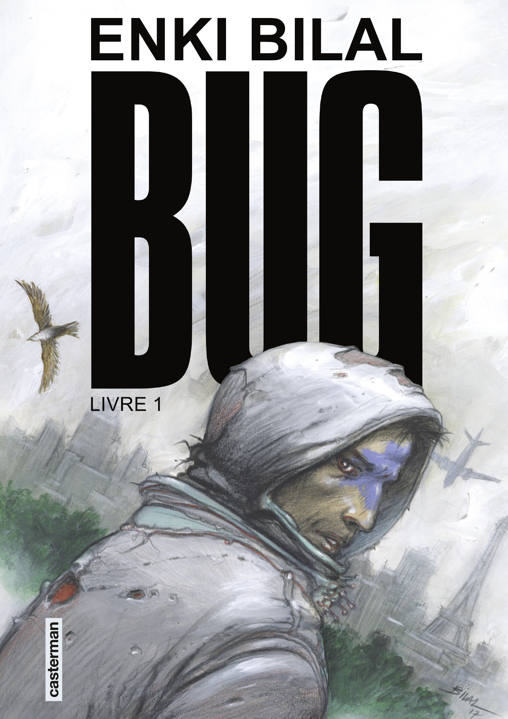 Bug (Livre 1) | Bilal, Enki