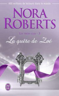 Les trois clés (Tome 3) - La quête de Zoé