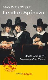 Le clan Spinoza. Amsterdam,...