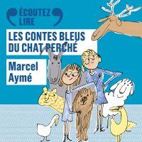 Les contes bleus du chat perché | Aymé, Marcel. Auteur