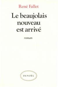 Le Beaujolais nouveau est a...