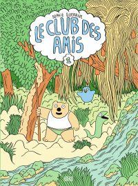 Le club des amis - tome 1