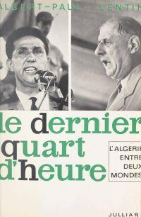 L'Algérie entre deux mondes...