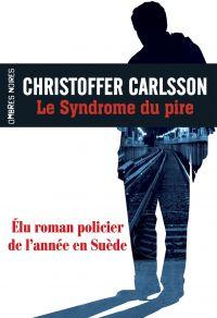 Le Syndrome du pire | Carlsson, Christoffer (1986-....). Auteur