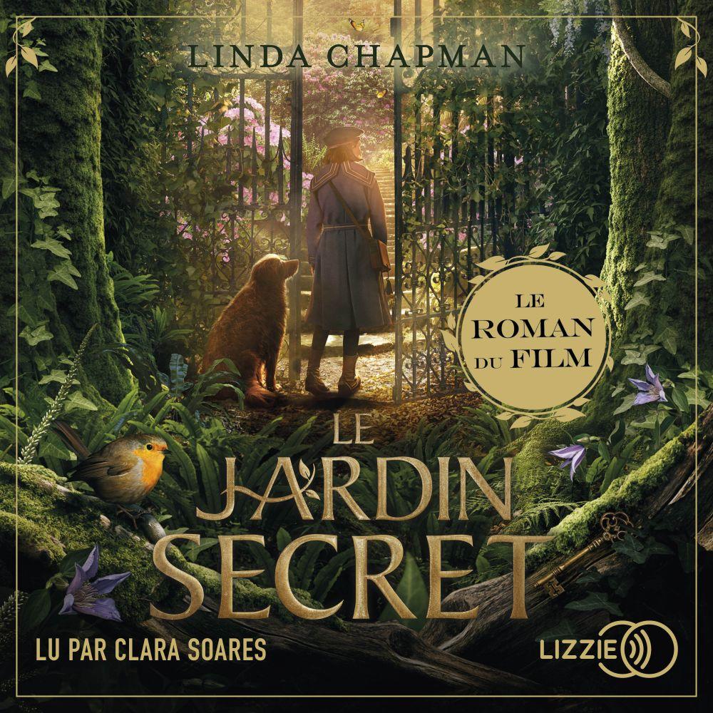 Le jardin secret | CHAPMAN, Linda. Auteur