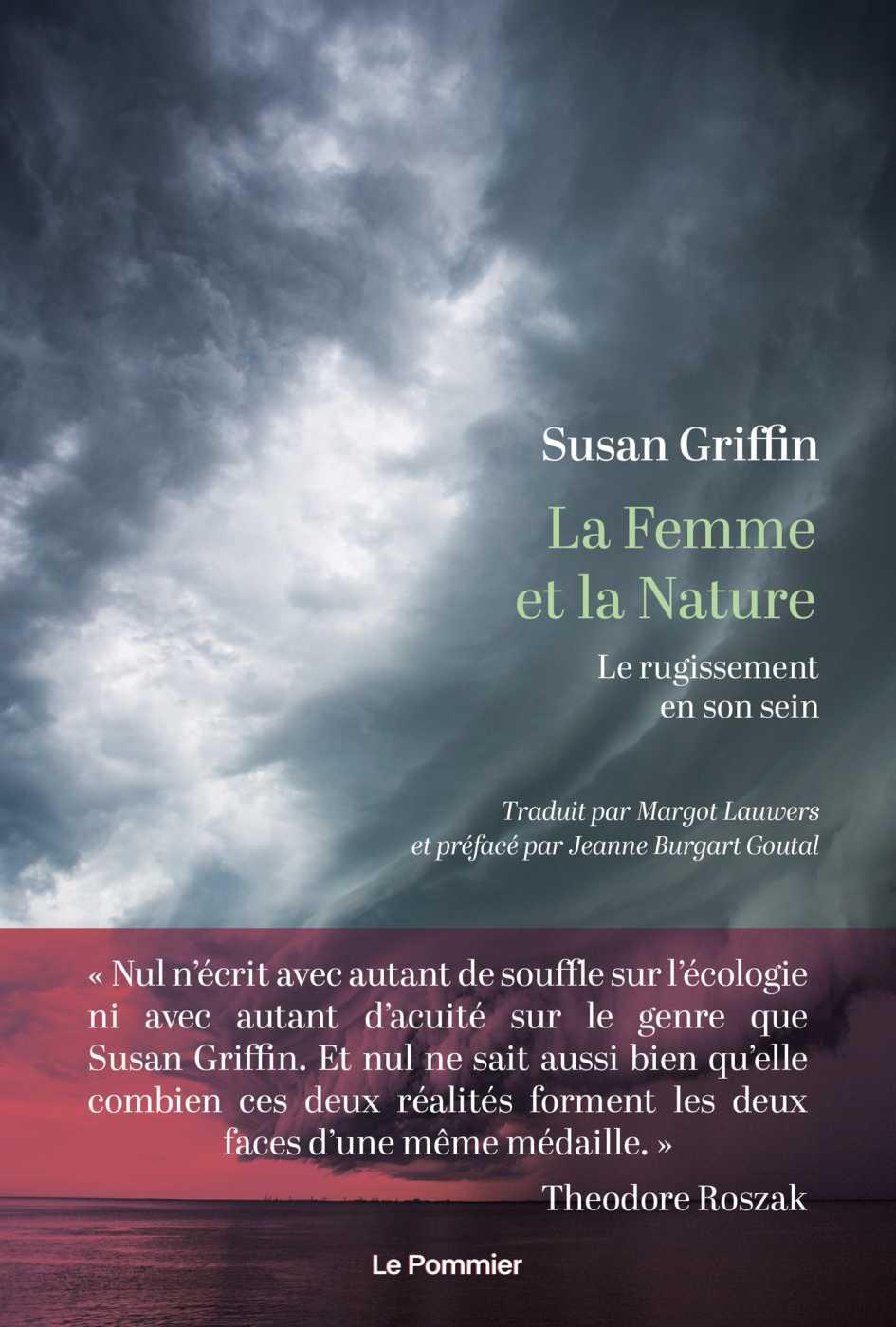La Femme et la Nature   Griffin, Susan. Auteur