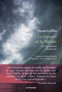 La Femme et la Nature | Griffin, Susan. Auteur