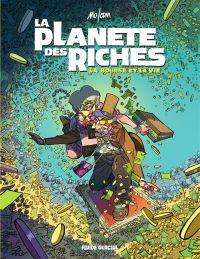 La planète des riches T2