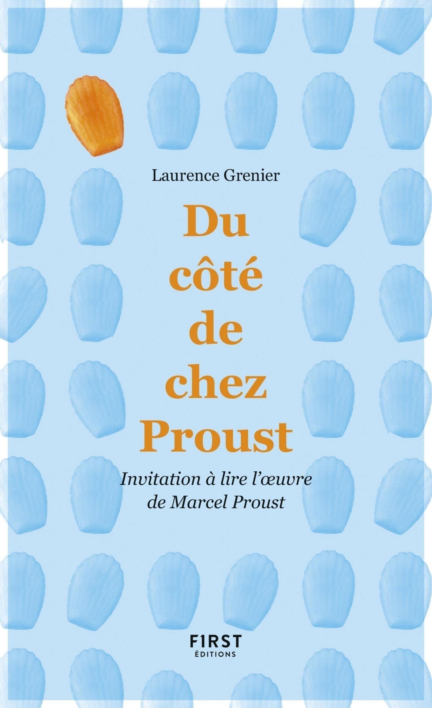 Du côté de chez Proust - Extraits commentés pour connaître et lire Marcel Proust