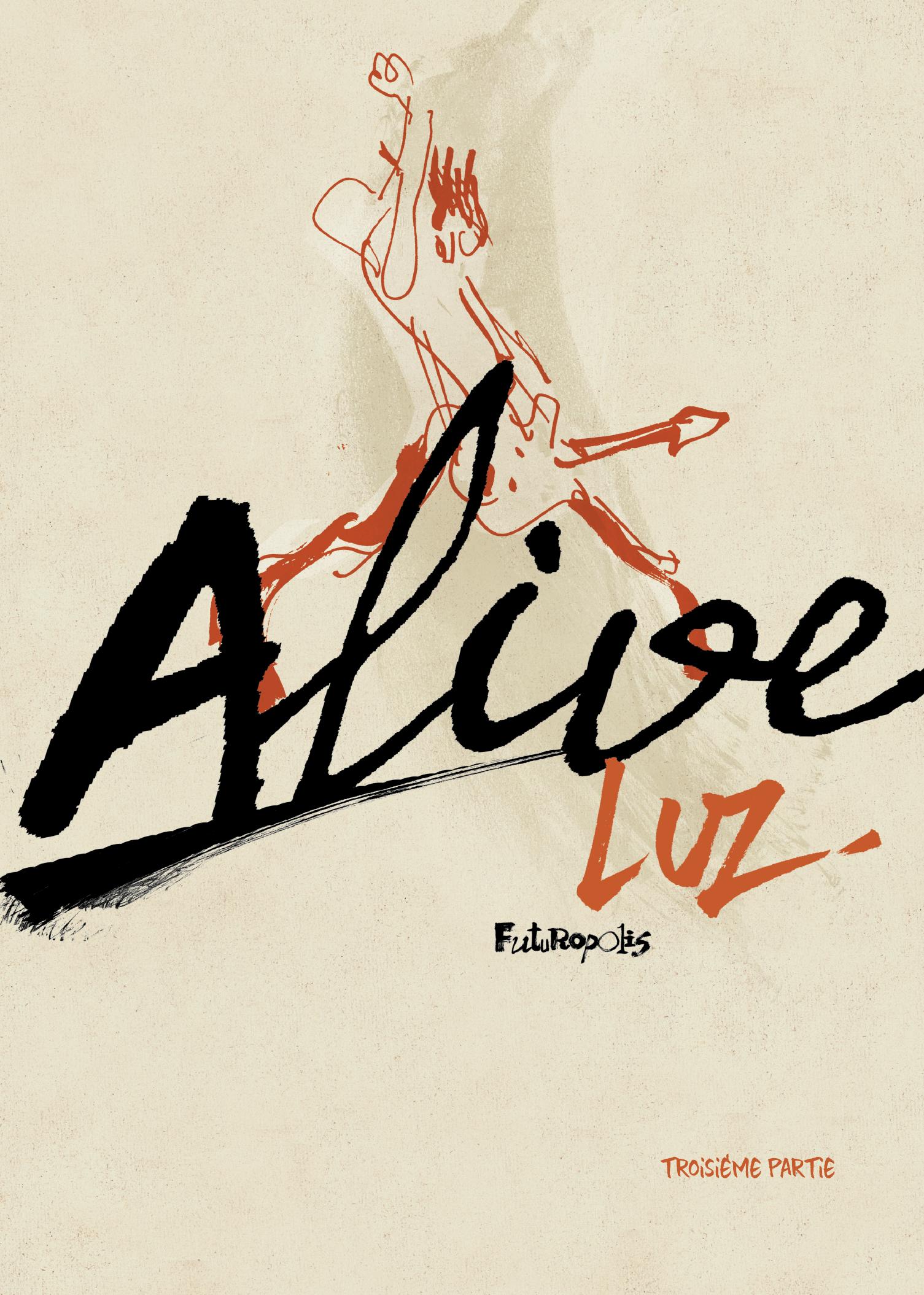 Alive (Partie 3)