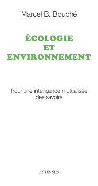 Écologie et environnement | Bouché, Marcel B.. Auteur