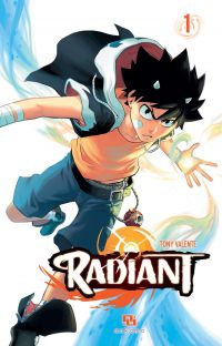 Radiant - Tome 1 | Tony Valente, . Illustrateur