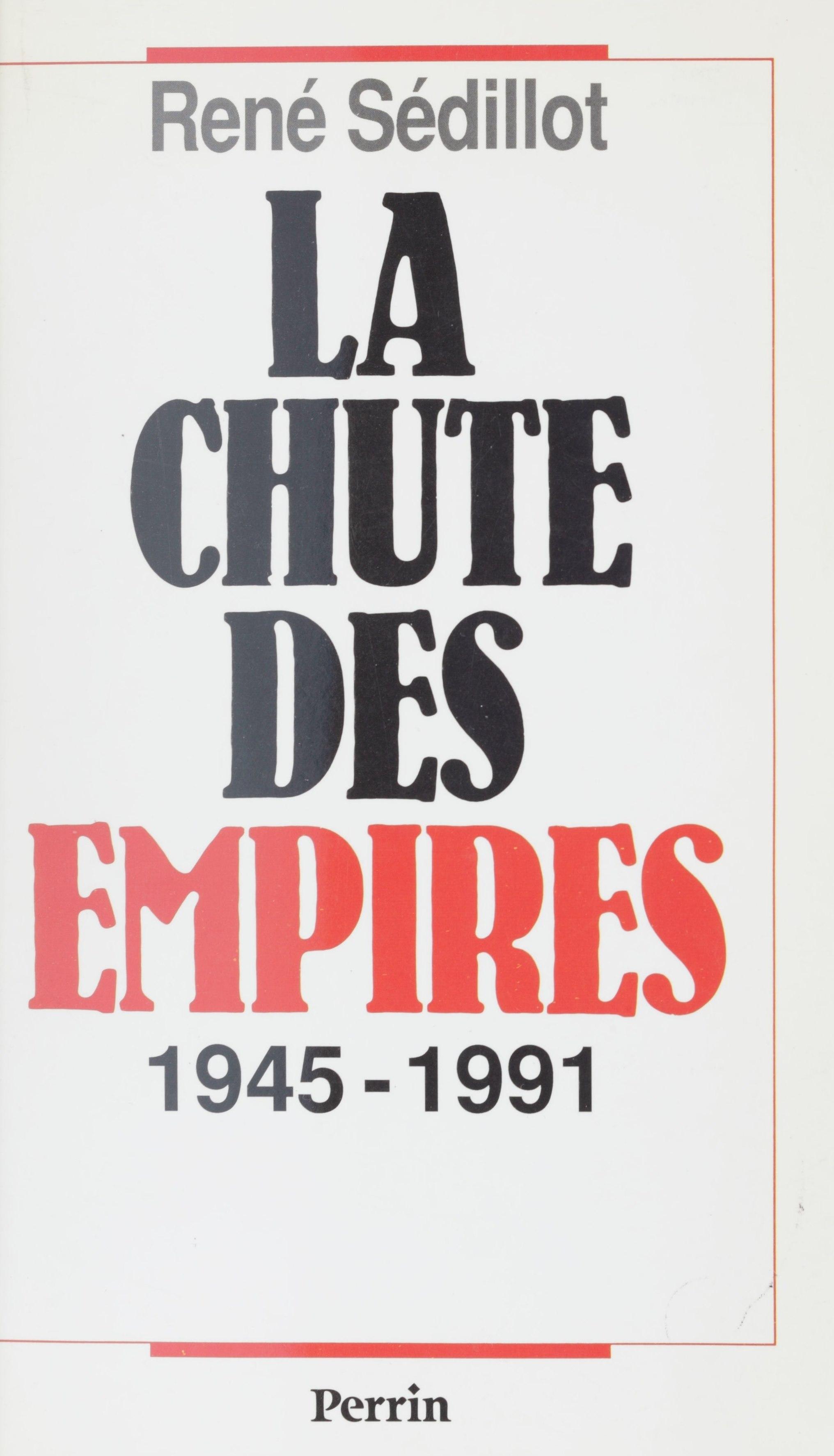 La Chute des empires (1945-...